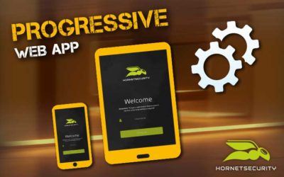 Hornetsecurity mobile – on the move with the Progressive Web App