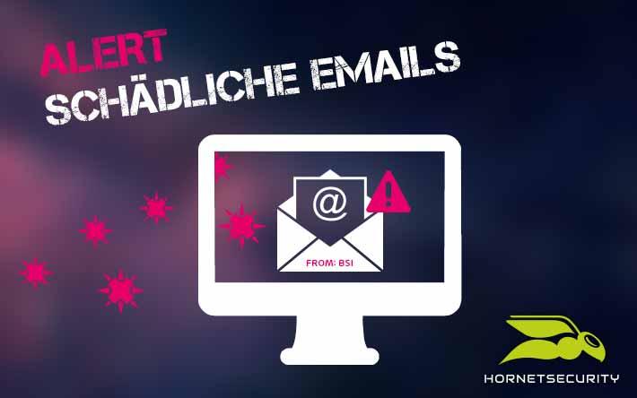 Absender BSI: E-Mails mit schädlichen Anhängen im Umlauf
