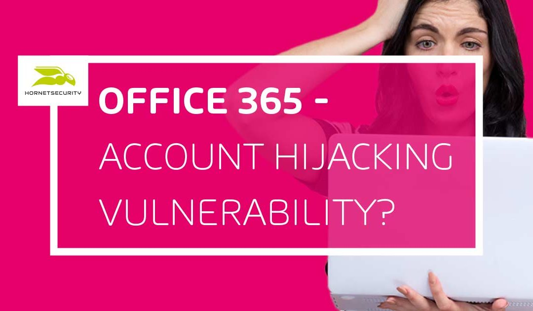Office 365: Account Hijacking riesgo de seguridad nº1