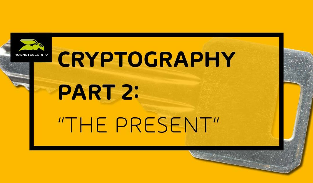 A Journey Through the History of Cryptography – Part 2