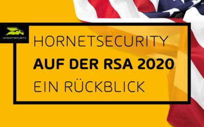 Keine Chance für Cyberbedrohungen: Hornetsecurity auf der RSA 2020