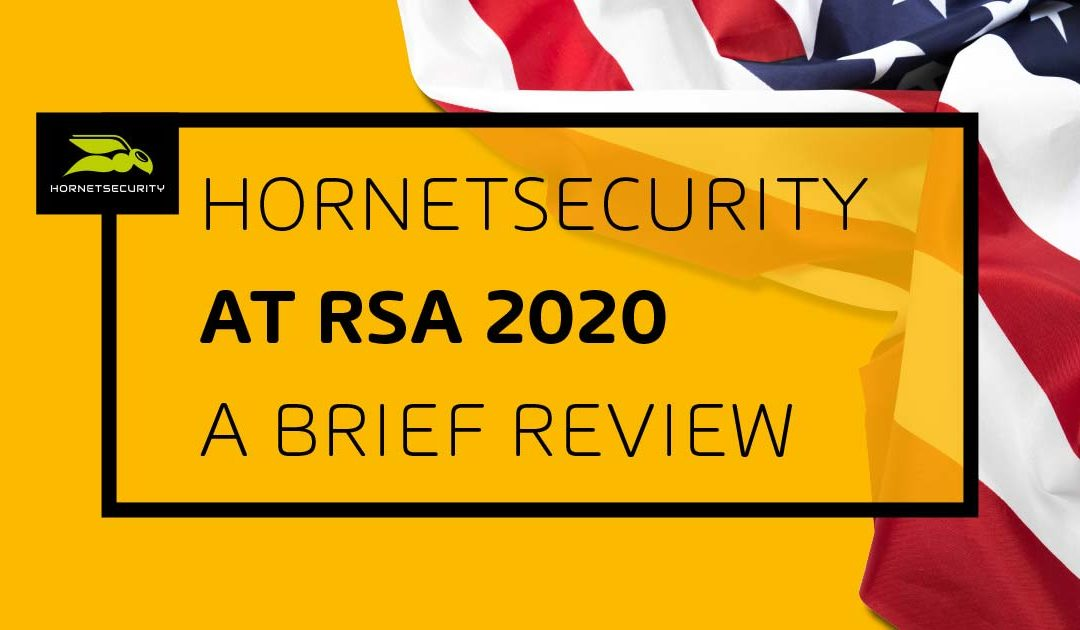 Facing the threats: Hornetsecurity at the RSA 2020