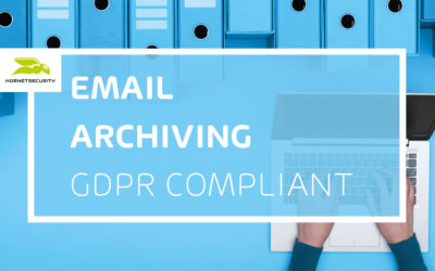 Be careful with email archiving: Many archiving services are not GDPR-compliant