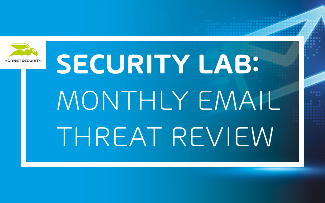 Email Threat Review May 2021